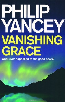 VANISHING GRACE - YANCEY, PHILIP - 9781444789010