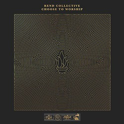 CHOOSE TO WORSHIP (CD) - REND COLLECTIVE - 602577233326