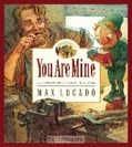 YOU ARE MINE - LUCADO MAX - 9781581342765