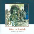 WISE OF FOOLISH - MEEUSE, C.J. - 9789491000539